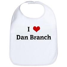 I Love Dan Branch Bib