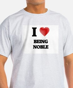 being noble T-Shirt