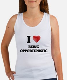 being opportunistic Tank Top