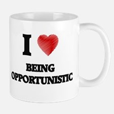 being opportunistic Mugs