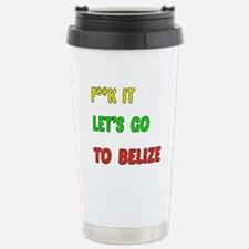 Let's go to Belize Stainless Steel Travel Mug