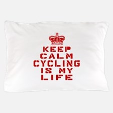 Keep Calm and Cycling Pillow Case