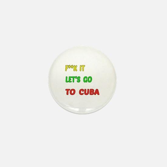 Let's go to Cuba Mini Button