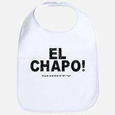 EL CHAPO! - SHORTY! Bib