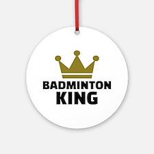Badminton king champion Round Ornament