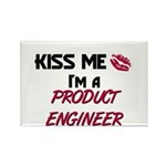 Kiss Me I'm a PRODUCT ENGINEER Rectangle Magnet