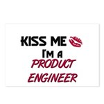 Kiss Me I'm a PRODUCT ENGINEER Postcards (Package
