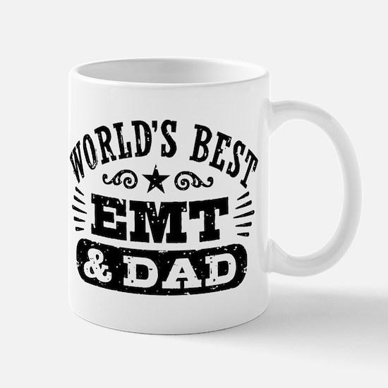 World's Best EMT And Dad Mug