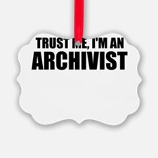 Trust Me, I'm An Archivist Ornament