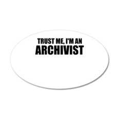 Trust Me, I'm An Archivist Wall Decal
