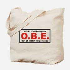 Out Of Beer Experience Tote Bag