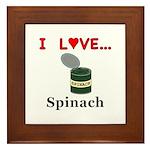 I Love Spinach Framed Tile