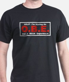 Out Of Beer Experience T-Shirt