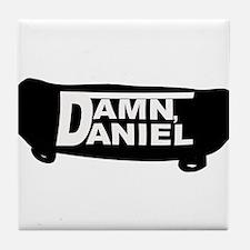 Damn Daniel Tile Coaster