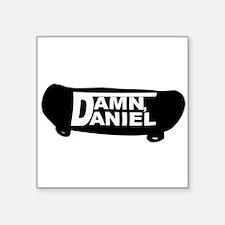 Damn Daniel Sticker