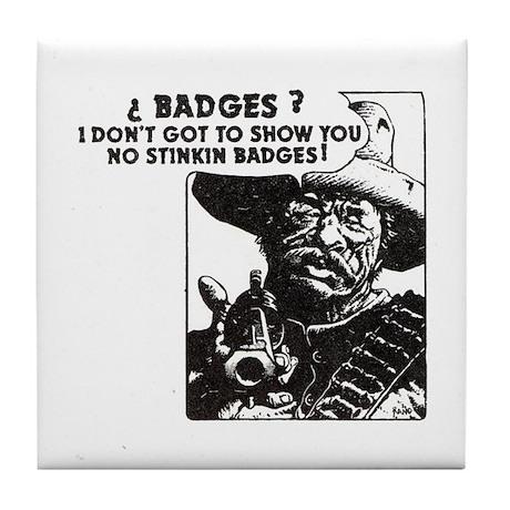 No Steeking Badges Tile Coaster