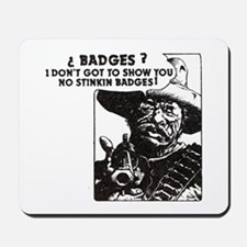 No Steeking Badges Mousepad