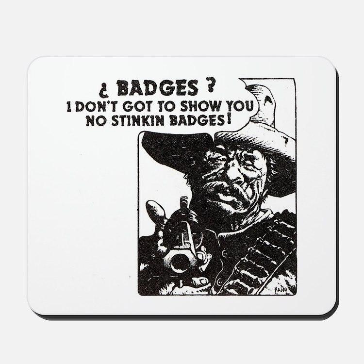No Steeking Badges Mousepad