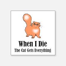 When I Die Sticker
