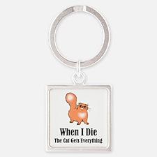 When I Die Keychains
