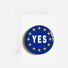 Yes to the EU - Stay in the Europea Greeting Cards