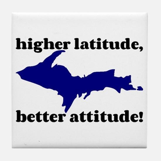 Higher latitude/Better attitude Tile Coaster