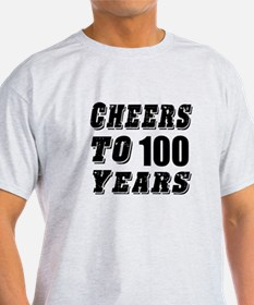 Cheers To 100 T-Shirt