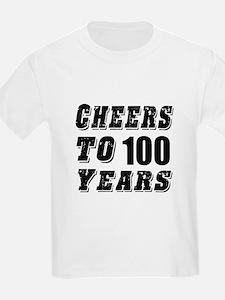 Cheers To 100 T-Shirt