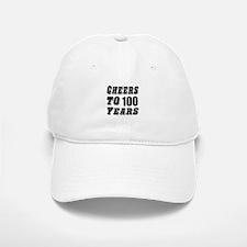 Cheers To 100 Baseball Baseball Cap