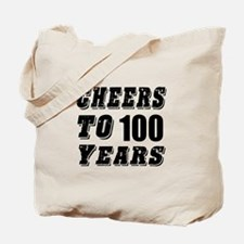 Cheers To 100 Tote Bag