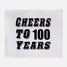 Cheers To 100 Throw Blanket