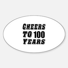 Cheers To 100 Decal