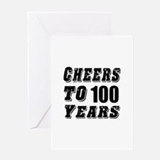 Cheers To 100 Greeting Card
