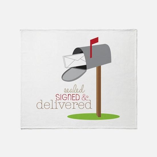 Sealed Signed & Delivered Throw Blanket