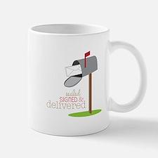 Sealed Signed & Delivered Mugs