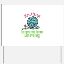 Knitting Therapy Yard Sign