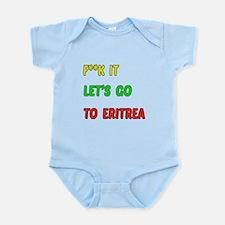 Let's go to Eritrea Infant Bodysuit