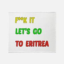 Let's go to Eritrea Throw Blanket