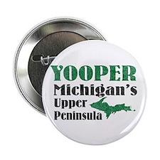"Yooper Michigan's U.P. 2.25"" Button"