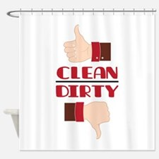 Thumbs Clean Dirty Shower Curtain