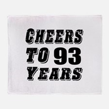 Cheers To 93 Throw Blanket