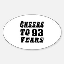 Cheers To 93 Decal