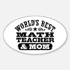 Math Teacher And Mom Decal