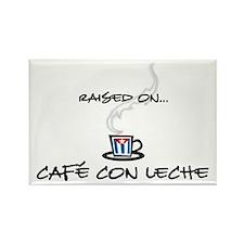 Raised on Café con Leche Rectangle Magnet