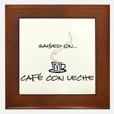 Raised on Café con Leche Framed Tile