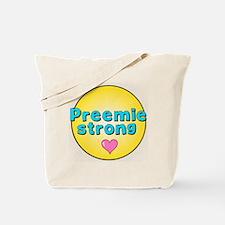 Cute Preemie sayings Tote Bag