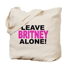 Leave Britney Alone! Tote Bag