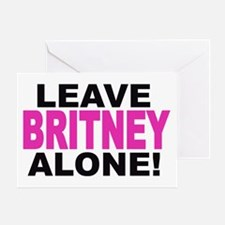 Leave Britney Alone! Greeting Card