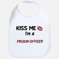 Kiss Me I'm a PRISON OFFICER Bib