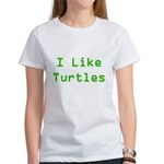 I Like Turtles Women's T-Shirt